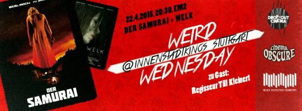 Neue Kinoreihe: Weird Wednesday 0711