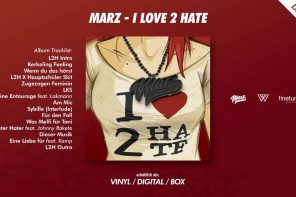 "Marz ""I love 2 Hate"" Album-Snippet"